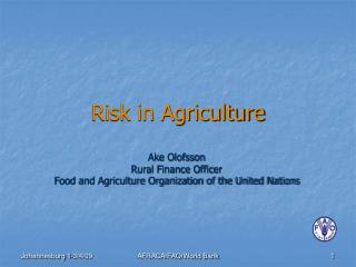 Risk in Agriculture