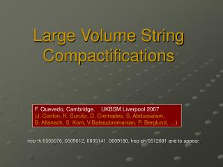 Large Volume String Compactifications