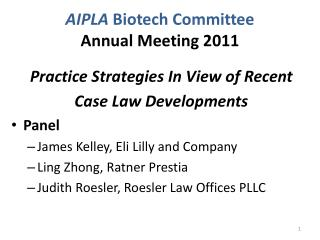AIPLA  Biotech Committee Annual Meeting 2011