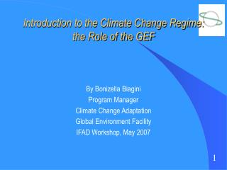 Introduction to the Climate Change Regime: the Role of the GEF