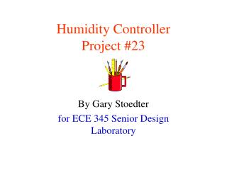 Humidity Controller Project #23