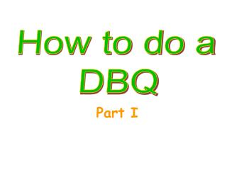 How to do a  DBQ