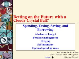 Betting on the Future with a Cloudy Crystal Ball