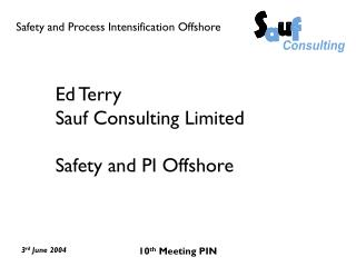 Ed Terry Sauf Consulting Limited Safety and PI Offshore