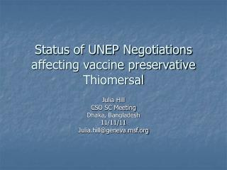 Status of UNEP Negotiations  affecting vaccine preservative Thiomersal