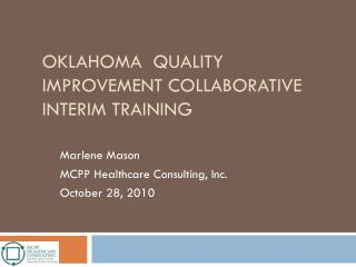 Oklahoma  Quality Improvement Collaborative Interim training