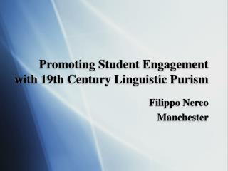 Promoting Student Engagement with 19th Century Linguistic Purism