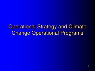 Operational Strategy and Climate Change Operational Programs