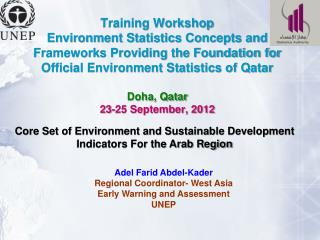 Core Set of Environment and Sustainable Development  Indicators For the Arab Region
