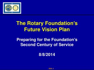 The Rotary Foundation's Future Vision Plan