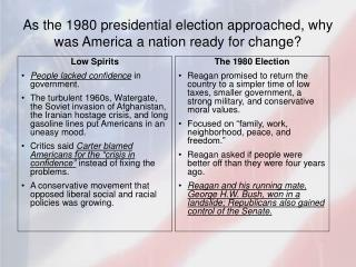 As the 1980 presidential election approached, why was America a nation ready for change?