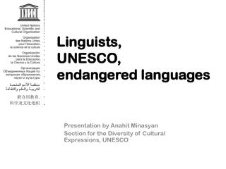 Linguists, 	   UNESCO,   endangered languages