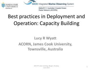 Best practices in Deployment and Operation: Capacity Building