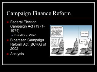 an analysis of federal election campaign reform in united states The fec was created as an amendment to the federal election campaign federal bureaucracy in the united states campaign finance: sources, regulations & reform.