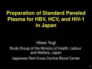 Preparation of Standard Paneled Plasma for HBV, HCV, and HIV-1 in Japan