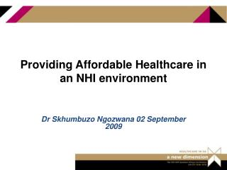 Providing Affordable Healthcare in an NHI environment