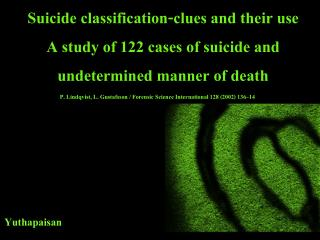 Suicide classification - clues and their use