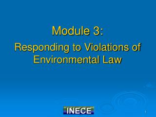 Module 3: Responding to Violations of Environmental Law