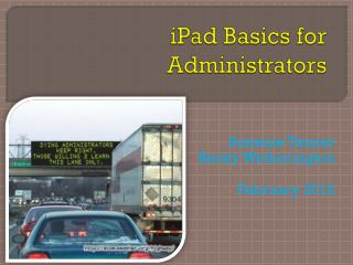 iPad  Basics for Administrators