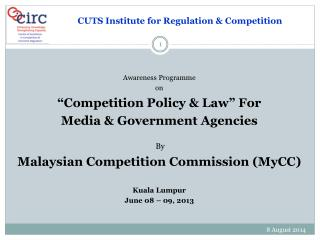 "Awareness  Programme  on ""Competition Policy & Law ""  For  Media & Government Agencies  By"