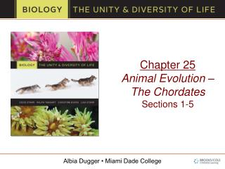 Chapter 25 Animal Evolution – The Chordates Sections 1-5