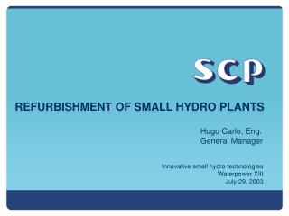REFURBISHMENT OF SMALL HYDRO PLANTS