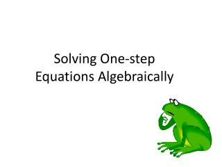 Solving One-step Equations Algebraically