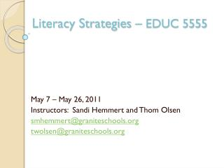 Literacy  Strategies –  EDUC 5555