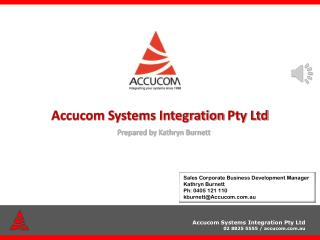 Accucom Systems  Integration  Pty Ltd