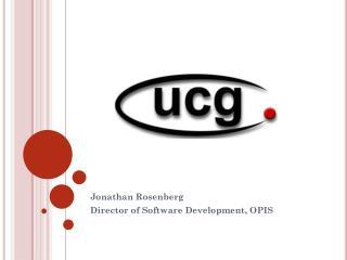 Jonathan Rosenberg Director of Software Development, OPIS