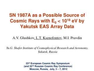 SN 1987A as a Possible Source of Cosmic Rays with E 0  < 10 18  eV by Yakutsk EAS Array Data
