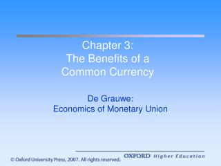 Chapter 3: The Benefits of a  Common Currency