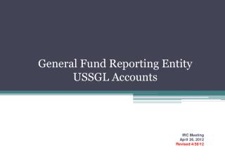 General Fund Reporting Entity USSGL Accounts