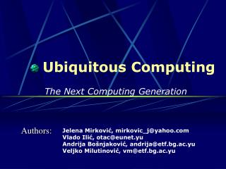 Ubiquitous Computing