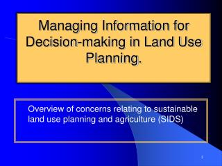 Managing Information for Decision-making in Land Use Planning.