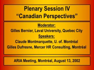 "Plenary Session IV                                    ""Canadian Perspectives"""