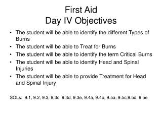 First Aid  Day IV Objectives