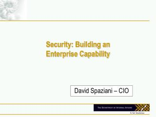Security: Building an  Enterprise Capability