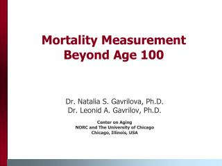 Mortality Measurement Beyond Age 100