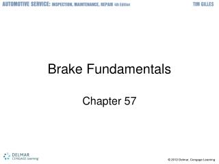 Brake Fundamentals