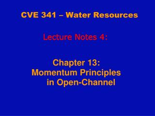 CVE 341 � Water Resources