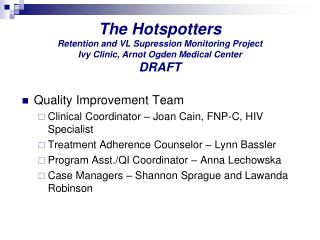 Quality Improvement Team Clinical Coordinator – Joan Cain, FNP-C, HIV Specialist