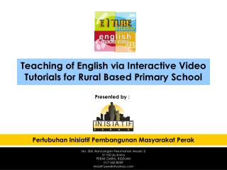 Teaching of English via Interactive Video Tutorials for Rural Based Primary School