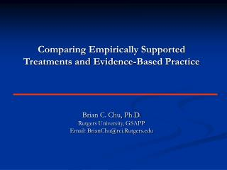 Comparing Empirically Supported Treatments and Evidence-Based Practice