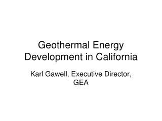 Geothermal Energy Development in California