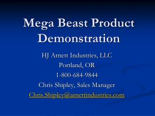Mega Beast Product Demonstration