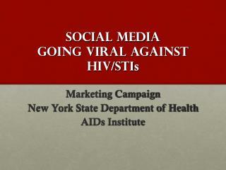 Social Media Going Viral Against HIV/STI s