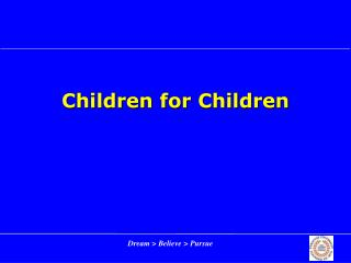 Children for Children