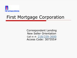 First Mortgage Corporation