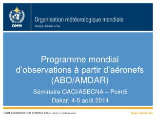 Programme mondial d'observations à partir d'aéronefs (ABO/AMDAR)